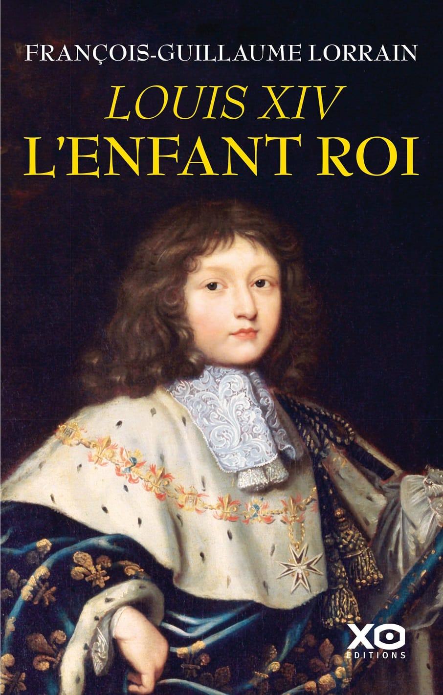 François-Guillaume Lorrain livre Louis XIV l'enfant roi