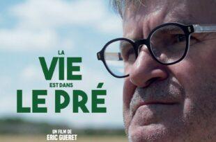 La vie est dans le pré d'Eric Guéret image documentaire