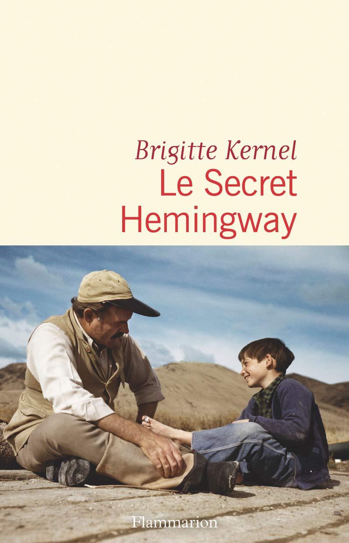 Le secret Hemingway de Brigitte Kernel visuel
