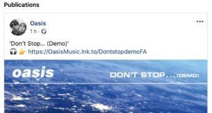 """Capture d'écran Facebook Oasis single """"Don't Stop""""... musique"""