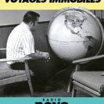 Les voyages immobiles de Radio Nova podcasts