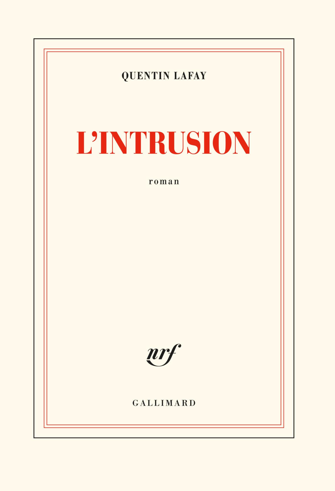L'intrusion Quentin Lafay livre couverture