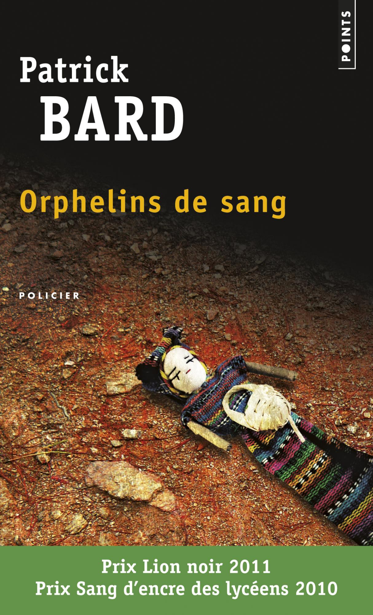 Orphelins de sang de Patrick Bard image couverture livre