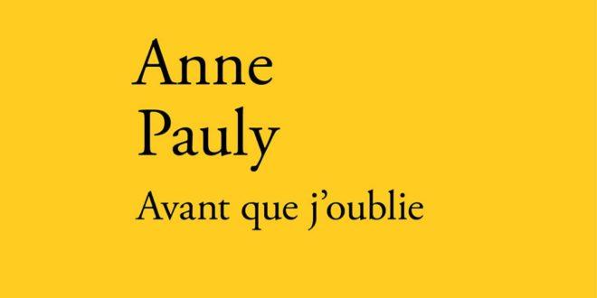 Anne Pauly Avan que j'oublie livre couverture