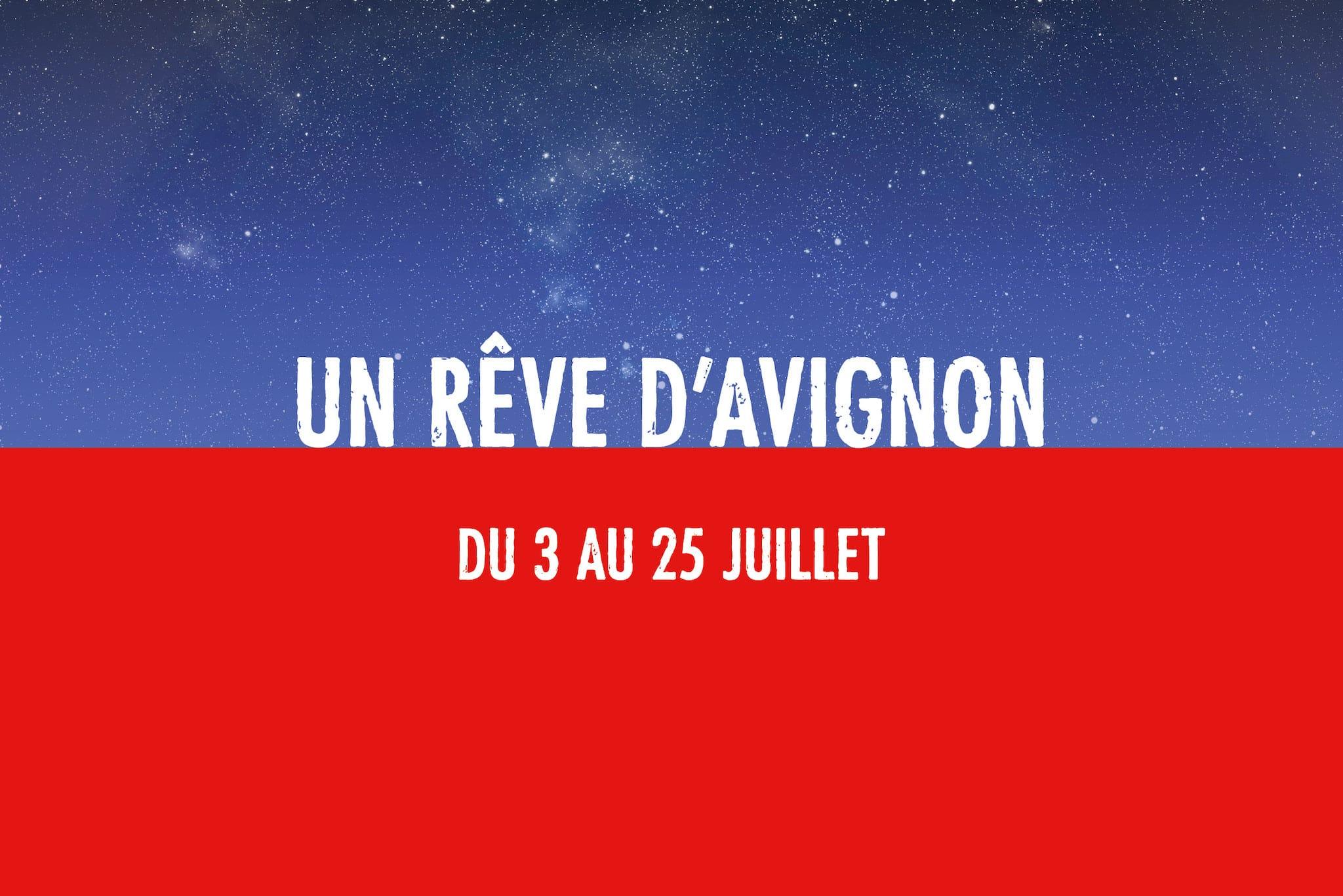 Un Rêve d'Avignon - l'édition digitale du Festival d'Avignon 2020 affiche