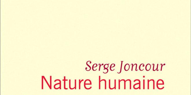 Nature Humaine serge joncour couverture livre critique avis