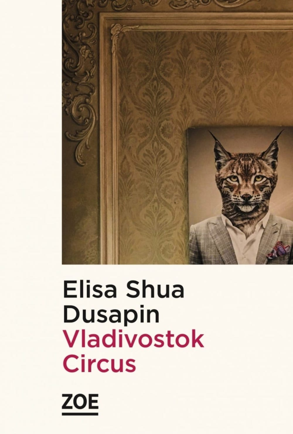 Vladivostock Circus d'Elisa Shua Dusapin image couverture livre 2020