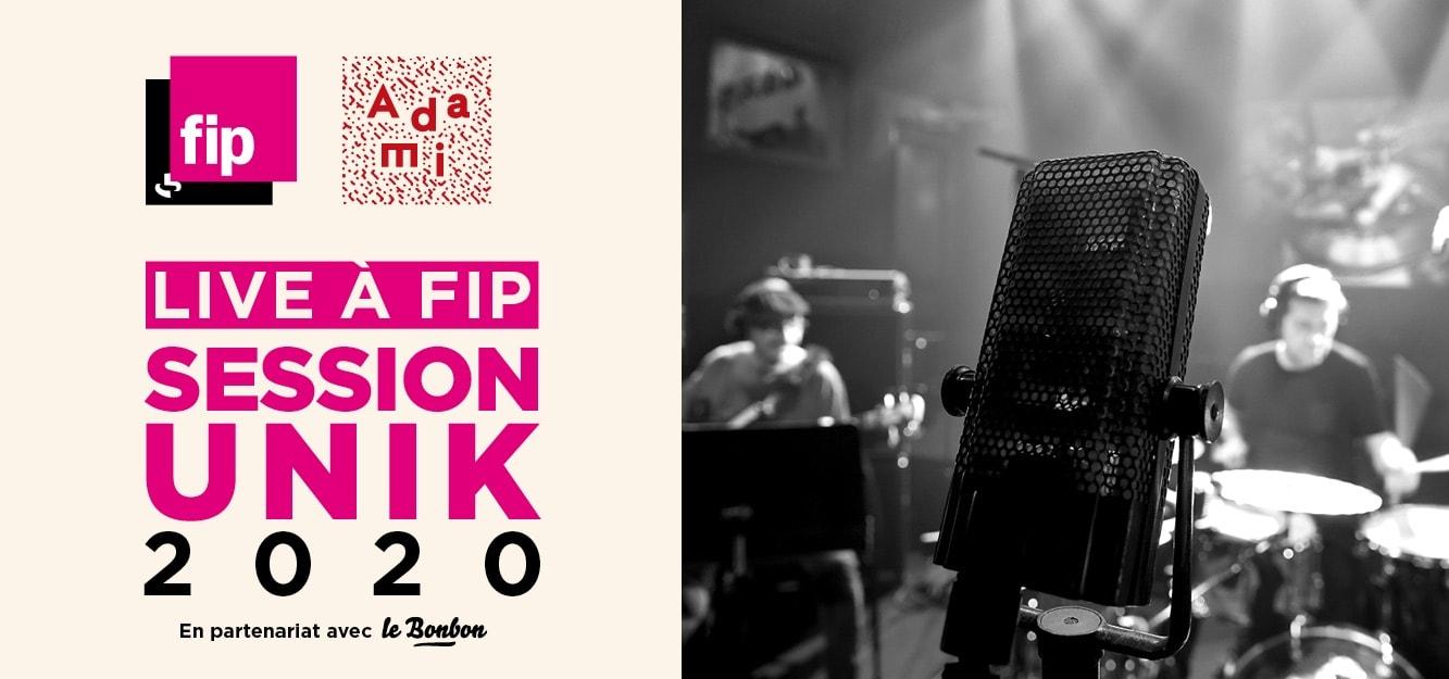 Fip - Live à Fip Session Unik - Mardi 22 septembre 2020 affiche musique