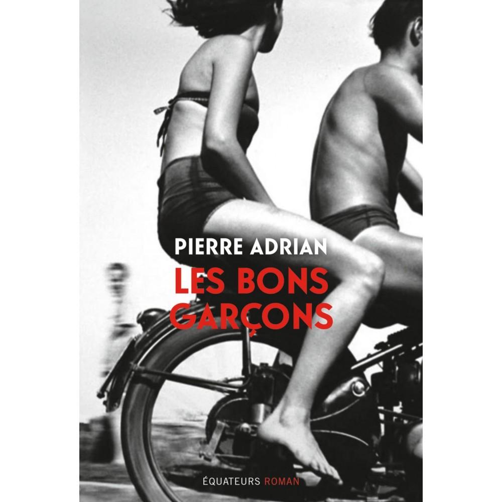 Les Bons garçons couverture livre 2020 Pierre Adrian