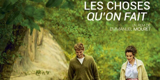 Les Choses qu'on dit, les choses qu'on fait (2020) d'Emmanuel Mouret affiche film cinéma