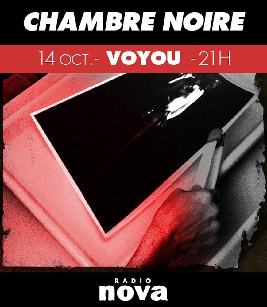 Chambre Noire avec Voyou sur Radio Nova affiche musique