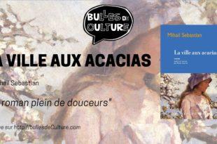 La ville aux Acacias critique avis Bulles de Culture