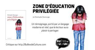zone d'éducation privilégiée livre critique avis