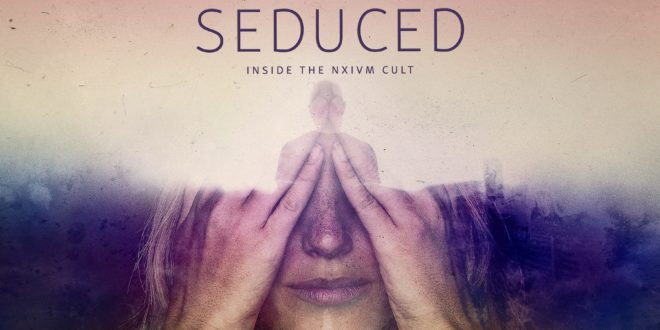 Seduced: Inside the NXIVM cult affiche STARZPLAY