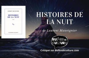 Histoires de la nuit (2020) de Laurent Mauvignier visuel littérature