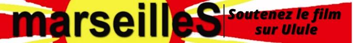 Bannière Marseilles cinéma documentaire