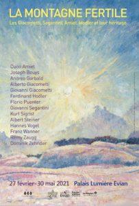 """Exposition """"La Montagne fertile - les Giacometti, Segantini, Amiet, Hodler, et leur héritage"""" affiche art"""