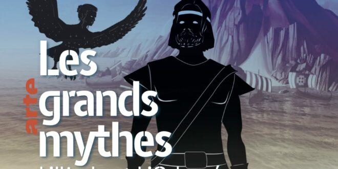 Les grands mythes - L'Iliade et L'Odyssée affiche série documentaire