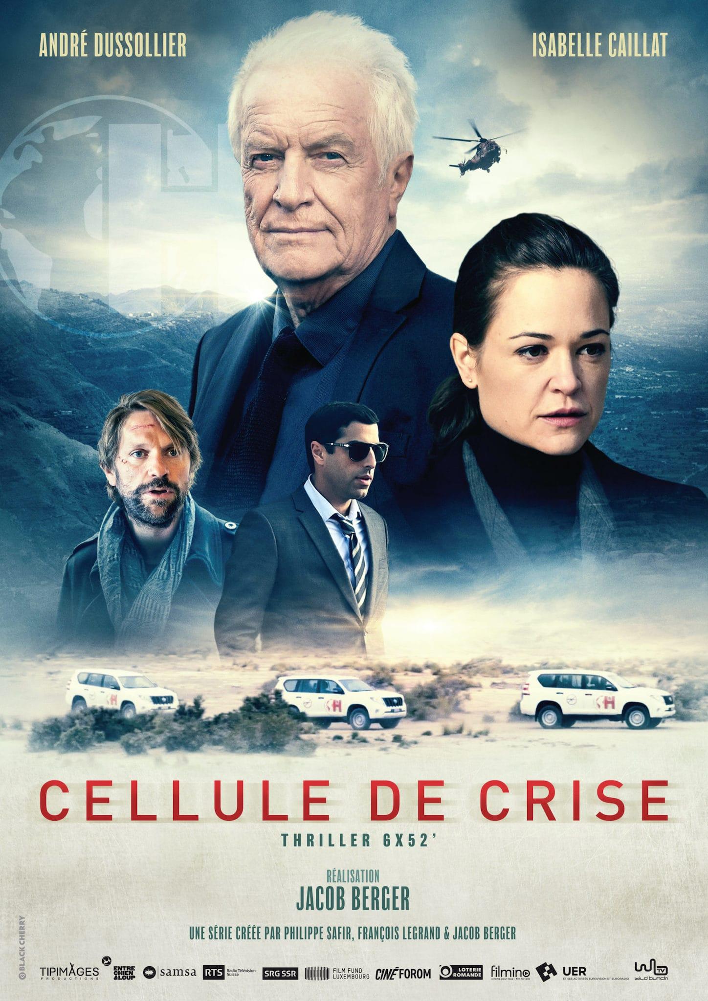 Cellule de crise de Philippe Safir, François Legrand et Jacob Berger affiche série télé
