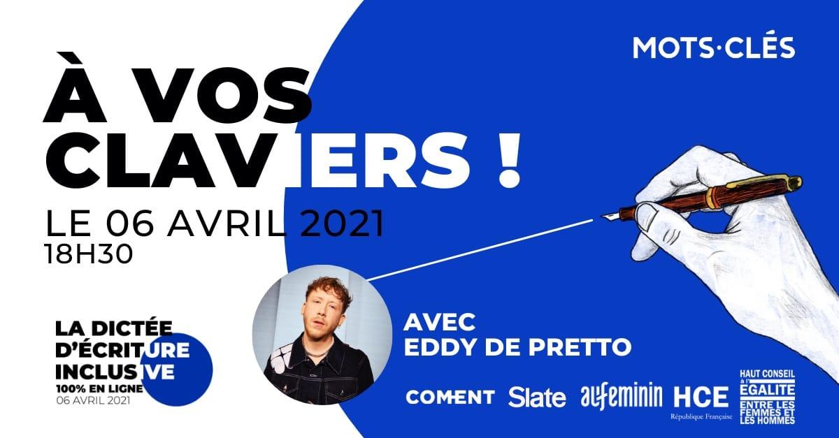 Dictée d'Écriture Inclusive avec Eddy de Pretto affiche 2021
