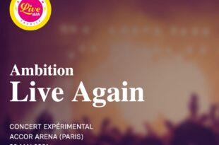 Ambition Live Again à l'AccorHotels Arena de Paris concert xpérimental inédit