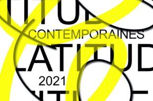 Latitudes Contemporaines 2021 affiche festival PERFORMANCE - DANSE - THÉÂTRE - MUSIQUE - ŒUVRES HYBRIDES