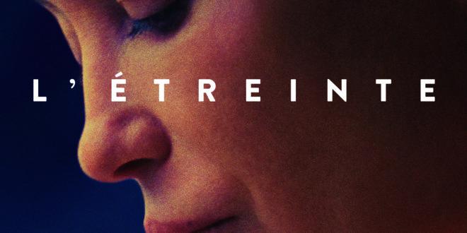 """Critique / """"L'Etreinte"""" (2020) : le retour d'Emmanuelle Béart 1 image"""