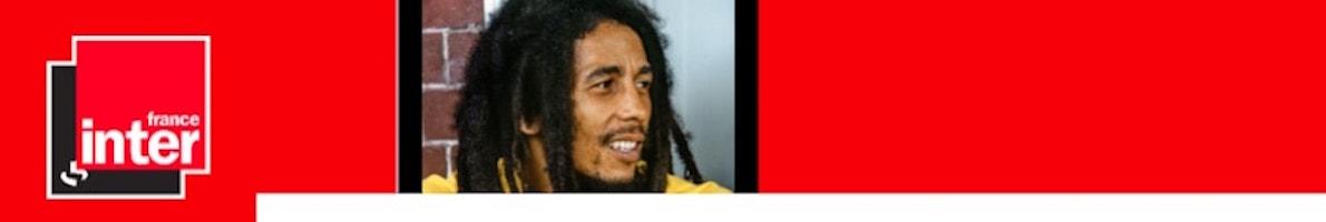 Soirée spéciale Bob Marley sur France Inter le 11 mai visuel