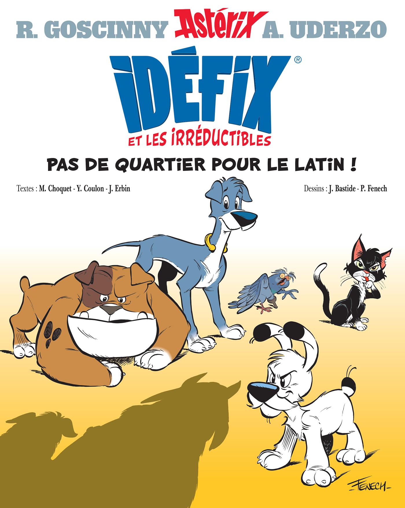 Idéfix et les Irréductibles - Pas de quartier pour le latin ! image couverture bande dessinée