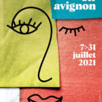 Festival Avignon OFF 2021 affiche spectacles