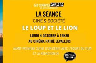 Le Loup et le Lion pathé levallois ciné et société