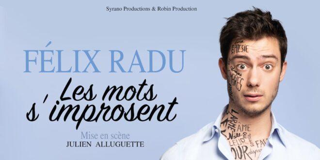 Les mots s'improsent de Félix Radu Affiche Tournée seul en scène